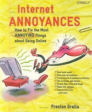 Internet Annoyances: How to Fix the Most Annoying Things about Going Online (Ann