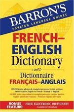 Barron's Bilingual Dictionaries: French-English Dictionary : Dictionnaire...