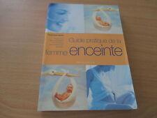 guide pratique de la femme enceinte - marie-claude delahaye