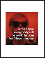 Warhol In the future everybody will be famous Poster Kunstdruck + Rahmen 36x28cm