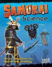 Samurai Science: Armour, Weapons and Battlefield Strategy (Edge Books: Warrior S
