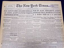 1948 JULY 9 NEW YORK TIMES NEWSPAPER - RAIL DISPUTES ENDS UNION ACCEPTS - NT 62
