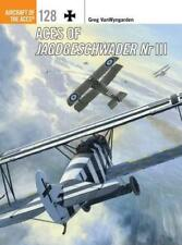 Aces of Jagdgeschwader NR III (Aircraft of the Aces (Osprey)) by Greg VanWyngard