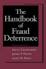 The Handbook of Fraud Deterrence by Cendrowski, Harry, Petro, Louis W., Martin,