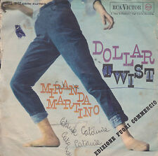 45 giri MIRANDA MARTINO - Dollar Twist / Gaston  (1961) Ennio Morricone