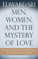 Men, Women, and the Mystery of Love: Practical Insights from John Paul II's Love