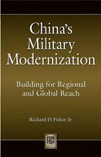 China's Military Modernization : Building for Regional and Global Reach