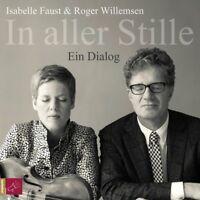 ROGER/FAUST,ISABELLE WILLEMSEN-IN ALLER STILLE.EIN DIALOG CD NEW WILLEMSEN