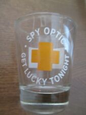 """New SPY OPTIC Shot Glass """"GET LUCKY TONIGHT"""" Very Cool and UNIQUE!!"""