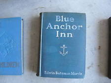 1912 Book Blue Anchor Inn by Edward Morris FIRST ED