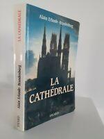 La Catedral Alain Erlande-Brandenburg De Fayard 1989 Iillustre Buen Estado