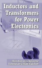 Inductors And Transformers For Power Electronics International Edition