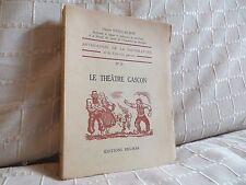le théâtre gascon par Gaston Guillaumie folklore Gascogne