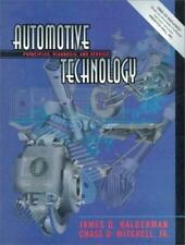 Automotive Technology: Principles, Diagnosis, and Service & Worktext for