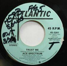 Soul Promo 45 Ace Spectrum - Trust Me / Trust Me On Atlantic