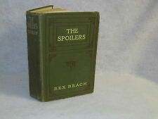 Antique Book - The Spoilers by Rex Beach