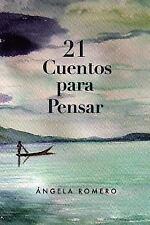 21 Cuentos para Pensar (2013, Paperback)