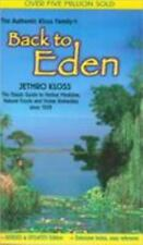 Back to Eden: The Classic Guide to Herbal Medicine, Natural Foods, and Home R...