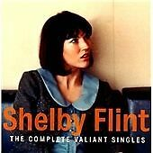 Shelby Flint - Complete Valiant Singles  BRAND NEW CD