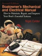 Boatowner's Mechanical and Electrical Manual : How to Maintain, Repair, and Impr