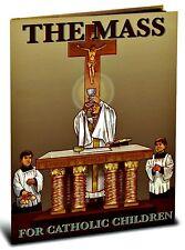 The Mass For Catholic Children HC Book NEW Faith