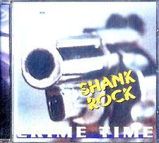 SHANK ROCK Crime Time CD Ottime Condizioni