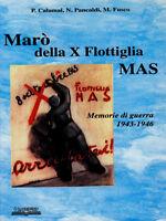 AA.VV. - MARO' DELLA Xa FLOTTIGLIA MAS - DECIMA RSI WW2 seconda guerra mondiale