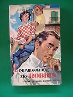 LIBRI DELIZIOSI N°07 L'IMPAREGGIABILE ZIO ROBBIN - M.VAN TAACK - FABBRI EDITORI