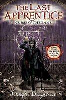 The Last Apprentice: Curse of the Bane (Book 2) by Joseph Delaney