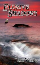 Elusive Shadows - Book Two of a Trilogy (Silent Torment), Young 9781781486658-,