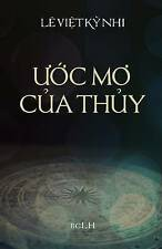 NEW Uoc Mo Cua Thuy (Vietnamese Edition) by Ky Nhi Le Viet
