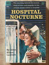 Alice Elinor Lambert HOSPITAL NOCTURNE 1960 Great Cover Art L@@K WOW!!!