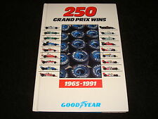 GOODYEAR TYRES 250 GRAND PRIX WINS 1965-1991 ALAN HENRY - DATED 1991
