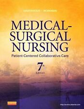 Medical-Surgical Nursing: Patient-Centered Collaborative Care 7th Edition NEW