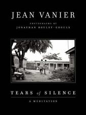 Tears of Silence by Jean Vanier (2014, Paperback, New Edition)