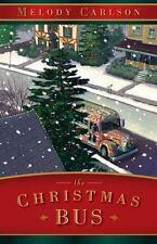 The Christmas Bus - LikeNew - Carlson, Melody - Hardcover