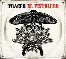 Tracer - El Pistolero DIGIPAK / MASCOT RECORDS CD OVP