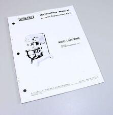 Hobart L800 Mixer Instructions Owners Operators Manual Parts Catalog