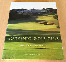 Brendan Moloney - SORRENTO GOLF CLUB - The First 100 Years - History - HCDJ Book