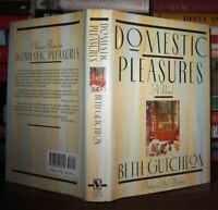 Gutcheon, Beth DOMESTIC PLEASURES  1st Edition 1st Printing