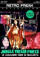 Jungle Virgin Force - Le Assassine Nude Di Giacarta (DVD - Retro Freak Video)
