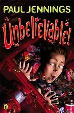 NEW Unbelievable! By Paul Jennings Paperback Free Shipping