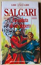 La caduta di un impero - Emilio Salgari - 1995, Newton & Compton  - n. 29 - L