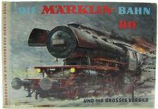 """MÄRKLIN 0310 Handbuch """"Die Märklin-Bahn H0 und ihr großes Vorbild"""" 1965"""
