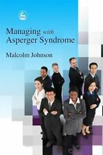 Managing with Asperger Syndrome by Johnson, Malcolm
