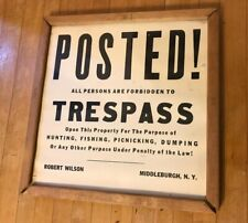 Antique/Vintage POSTED! No Trespass Trespassing Sign Middleburgh NY Wooden Frame