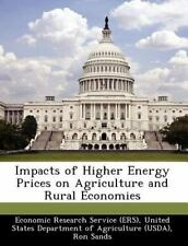 Impacts of Higher Energy Prices on Agriculture and Rural Economies