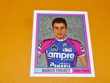 N°82 M. FONDRIEST LAMPRE MERLIN GIRO D'ITALIA CICLISMO 1995 CYCLISME PANINI TOUR