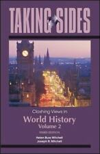Taking Sides: Clashing Views in World History, Volume 2: The Modern Era to the