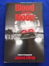 BLOOD ON THE MOON - FIRST EDITION SIGNED BY JAMES ELLROY